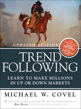 Book Trend Following (Updated Edition): Learn to Make Millions in Up or Down Markets by Michael W. Covel