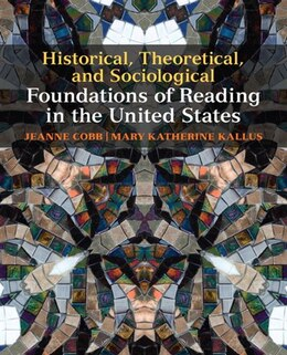 Book Historical, Theoretical, and Sociological Foundations of Reading in the United States by Jeanne Cobb