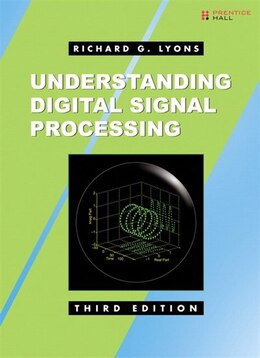 Book Understanding Digital Signal Processing by Richard G. Lyons