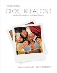 Close Relations: An Introduction to the Sociology of Families
