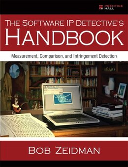 Book The Software IP Detective's Handbook: Measurement, Comparison, and Infringement Detection by Bob Zeidman