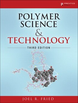 Book Polymer Science And Technology by Joel R. Fried