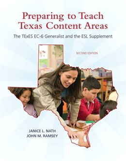 Book Preparing to Teach Texas Content Areas: The Texes Ec-6 Generalist & The Esl Supplement by Janice L. Nath