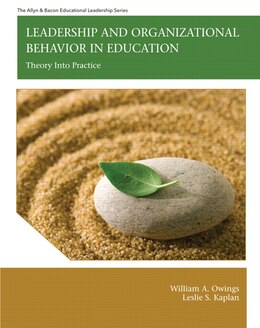 Book Leadership and Organizational Behavior in Education: Theory into Practice by William A. Owings