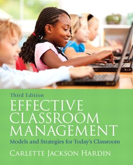Book Effective Classroom Management: Models And Strategies For Today's Classrooms by Carlette Jackson Hardin