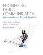 Engineering Design Communications: Conveying Design Through Graphics