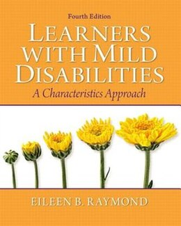 Book Learners with Mild Disabilities: A Characteristics Approach by Eileen B. Raymond