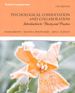 Book Psychological Consultation and Collaboration: Introduction to Theory and Practice by Duane Brown