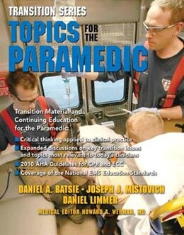 Book Transition Series: Topics for the Paramedic by Daniel J. Batsie