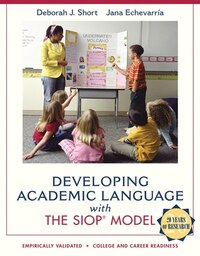 Developing Academic Language With The Siop Model