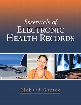 Book Essentials of Electronic Health Records by Richard Gartee