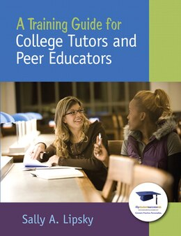Book A Training Guide for College Tutors and Peer Educators by Sally A. Lipsky