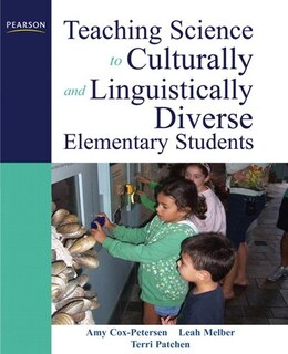 Book Teaching Science to Culturally and Linguistically Diverse Elementary Students by Amy Cox-petersen