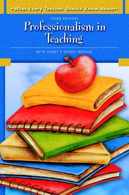 Book What Every Teacher Should Know About: Professionalism in Teaching by Beth Hurst