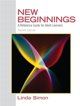 Book New Beginnings: A Reference Guide for Adult Learners by Linda Simon