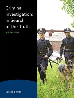 Book Criminal Investigation: In Search of the Truth by Bill Van Allen