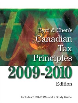 Book Byrd & Chen's Canadian Tax Principles, 2009-2010 Edition by Clarence Byrd