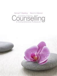 Counselling: A Comprehensive Profession, First Canadian Edition