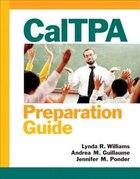 CalTPA Preparation Guide