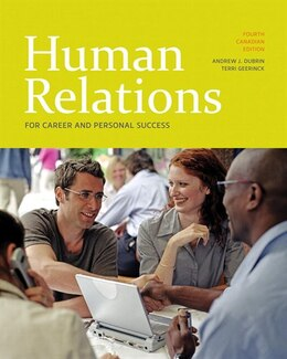 Book Human Relations for Career and Personal Success, Fourth Canadian Edition by Andrew J. Dubrin