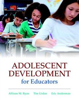 Book Adolescent Development For Educators With Myeducationlab With Enhanced Pearson Etext, Loose-leaf… by Allison M. Ryan