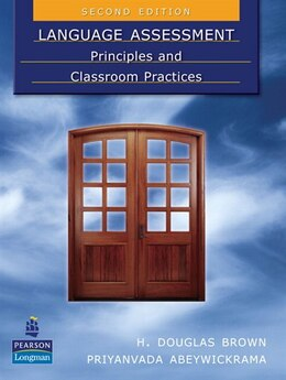 Book Language Assessment:principles: & Classroom Prac. by PEARSON LONGMAN