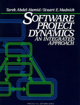 Book Software Project Dynamics: An Integrated Approach by Tarek Abdel-hamid
