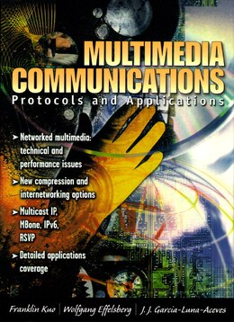 Book Multimedia Communications: Protocols And Applications by Franklin F. Kuo