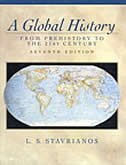 Book A Global History: From Prehistory To The 21st Century by Leften Stavrianos
