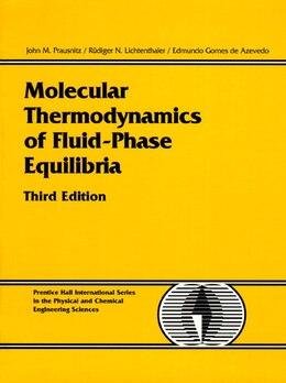 Book Molecular Thermodynamics Of Fluid-phase Equilibria by John M. Prausnitz