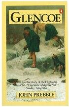 Glencoe The Story Of The Massacre