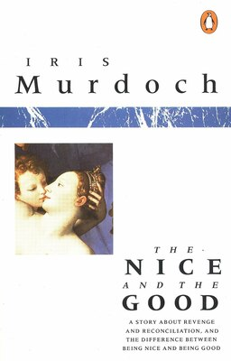 Book The Nice And The Good by Iris Murdoch