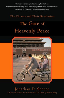 Book The Gate Of Heavenly Peace: The Chinese And Their Revolution by Jonathan D. Spence
