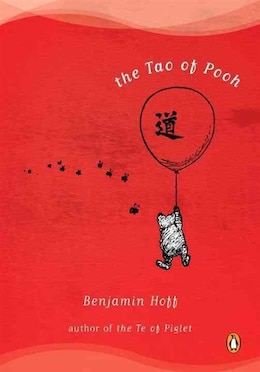 Book The Tao Of Pooh by Benjamin Hoff