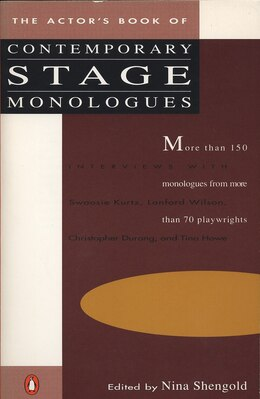 Book The Actor's Book Of Contemporary Stage Monologues: More Than 150 Monologues From More Than 70… by Nina Shengold