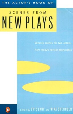 Book The Actor's Book Of Scenes From New Plays: 70 Scenes For Two Actors, From Today's Hottest… by Eric Lane