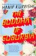The Buddha Of Suburbia by Hanif Kureishi