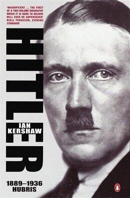 Book Hitler 1889 To 1936 Hubris by Ian Kershaw