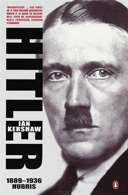 Book Hitler 1889 To 1936 Hubris by Ian Kershaw