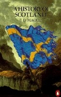 Book The History Of Scotland by J. D. Mackie