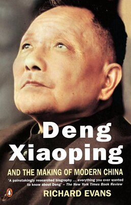 Book Deng Xiaoping And The Making Of Modern China by Richard Evans