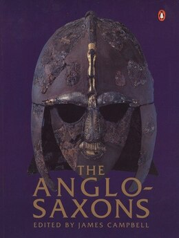 Book The Anglo-saxons by James Campbell
