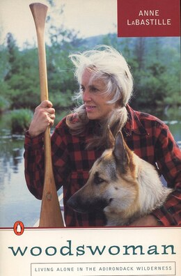 Book Woodswoman: Young Ecologist Meets Challenge Living Alone Adirondack Wilderness by Anne Labastille