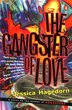 The Gangster Of Love by Jessica Hagedorn