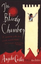 The Bloody Chamber: And Other Stories