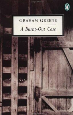 Book A Burnt-out Case by Graham Greene