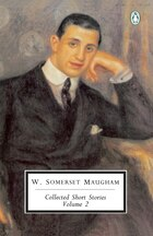Maugham: Collected Short Stories: Volume 2