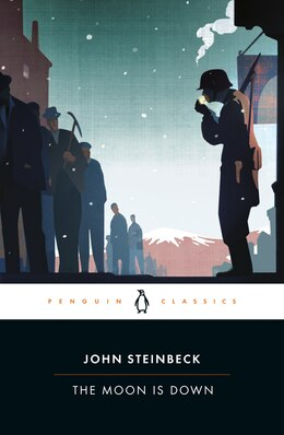 Book The Moon Is Down by John Steinbeck