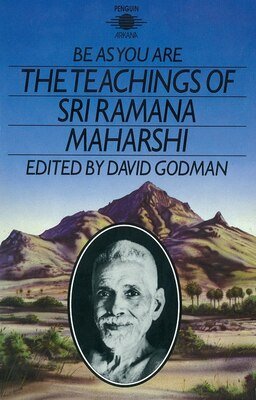 Book Be As You Are: The Teachings Of Sri Ramana Maharshi by Sri Ramana Maharshi