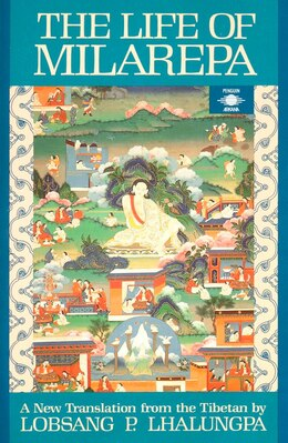 Book The Life Of Milarepa: A New Translation From The Tibetan by Lobsang P. Anonymous